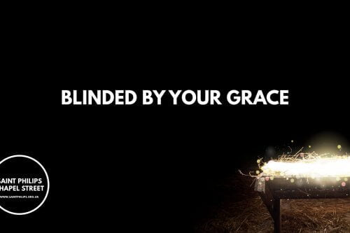 Blinded By Your Grace