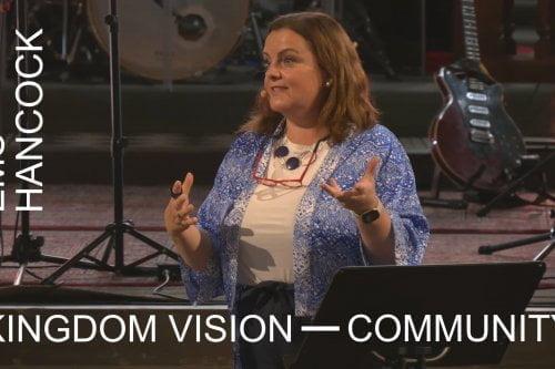 Kingdom Vision For Community