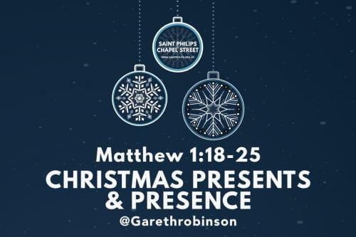 Christmas Presents & Presence